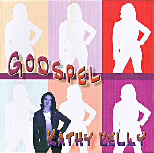 Kathy Kelly : Godspel
